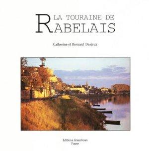La Touraine de Rabelais - grandvaux - 9782909550022 -