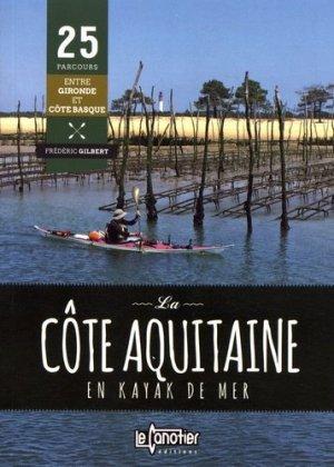 La côte aquitaine en kayak de mer - le canotier - 9782910197377 -