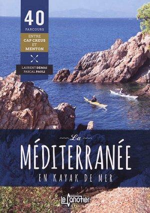 La Méditerranée en kayak de mer - le canotier - 9782910197384 -