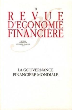 La gouvernance financière mondiale - Association d'Economie Financière - 9782911144721 -