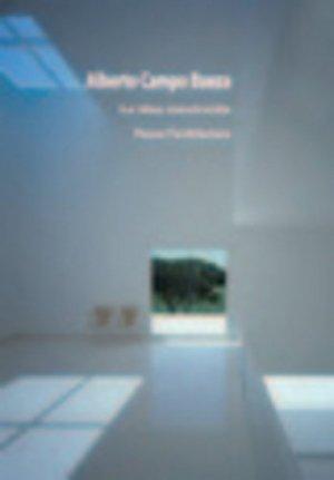 La idea construida. Penser l'architecture, 2e édition - Editions de l'Espérou - 9782912261496 -