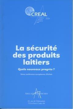 La sécurité des produits laitiers - arilait - 9782912384102 -