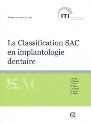 La Classification SAC en implantologie dentaire - quintessence international - 9782912550804