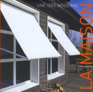 La maison. Une idée moderne - PC Editions - 9782912683601 -