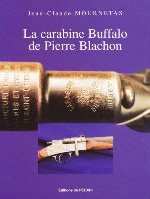 La carabine Buffalo de Pierre Blachon - du pecari - 9782912848314 -