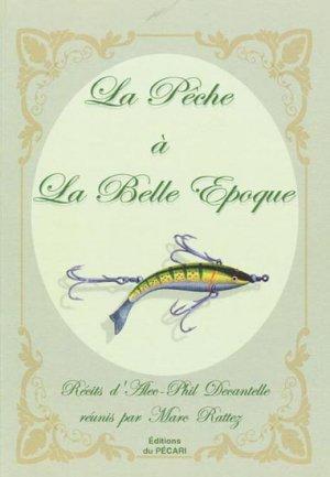 La pêche à la Belle-Époque - du pecari - 9782912848673 -