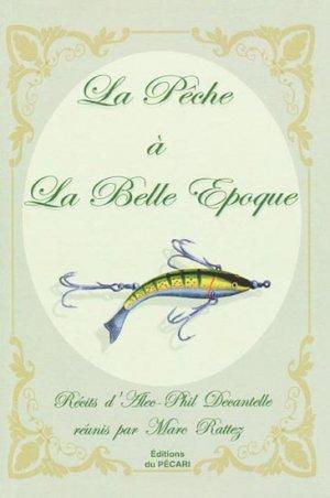 La pêche à la Belle Époque - du pecari - 9782912848680 -