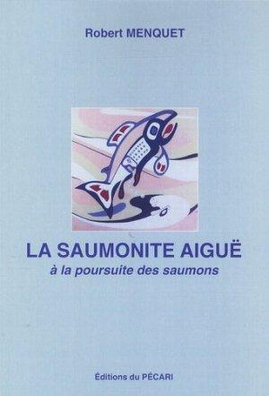La saumonite aiguë - du pecari - 9782912848772 -