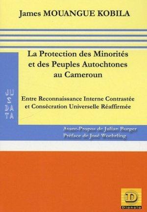 La Protection des Minorités et des Peuples Autochtones au Cameroun. Entre Reconnaissance Interne Contrastée et Consécration Universelle Réaffirmée - Dianoia - 9782913126589 -