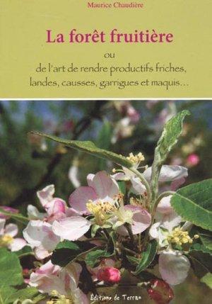La forêt fruitière - de terran - 9782913288904 -