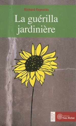 La guérilla jardinière - yves michel - 9782913492745 -