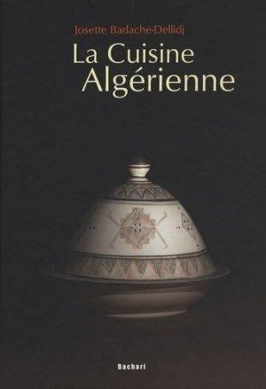 La Cuisine Algérienne - Bachari - 9782913678330 -