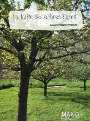 La taille des arbres libres - mouvement de culture bio-dynamique - 9782913927612 -