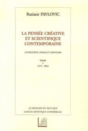 La pensée créative et scientifique contemporaine - Melis Editions - 9782914333986 -