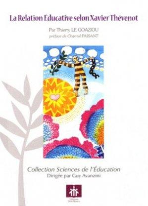La Relation Educative selon Xavier Thévenot - Don Bosco - 9782914547857 -
