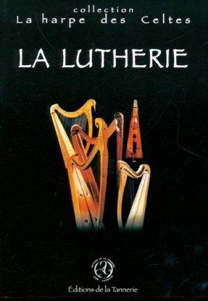 La lutherie - de la tannerie - 9782914681100 -