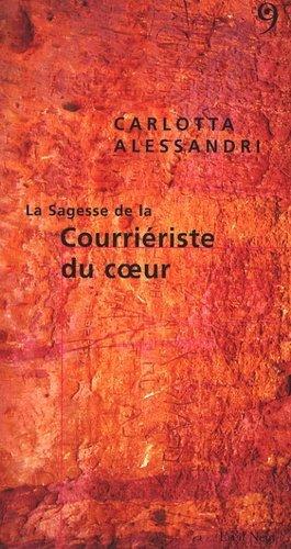 La Sagesse de la Courriériste du Coeur - du 81 - 9782915543155 -