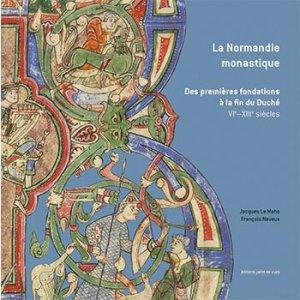 La Normandie Monastique - point de vues - 9782915548594 -