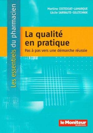 La qualité en pratique - le moniteur des pharmacies - 9782915585810 -