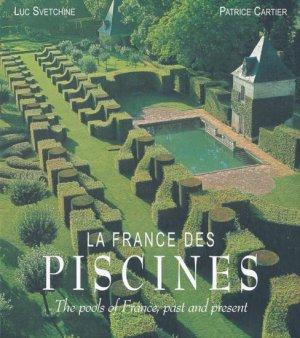 La France des Piscines - du mont - 9782915652291 -