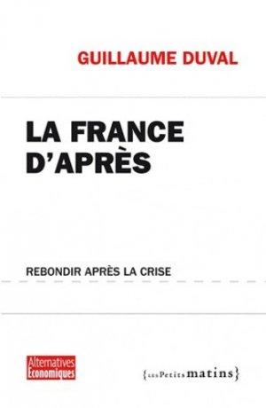 La France d'après - Les Petits Matins - 9782915879902 -
