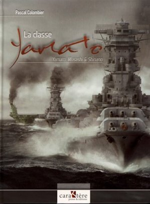 La classe Yamato - caraktère - 9782916403106 -