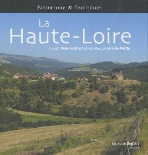 La Haute-Loire - Edition Un Autre Reg'Art - 9782916534626 -