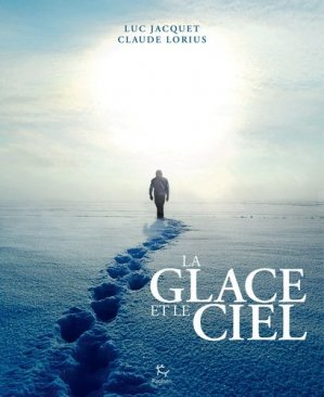La glace et le ciel - Editions Paulsen - 9782916552699 -