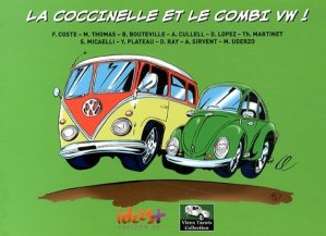 La Coccinelle et le Combi VW ! - idées plus - 9782916795539 -