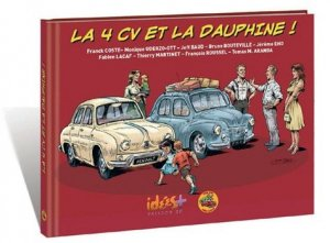 La 4CV et la Dauphine ! - idées plus - 9782916795928 -