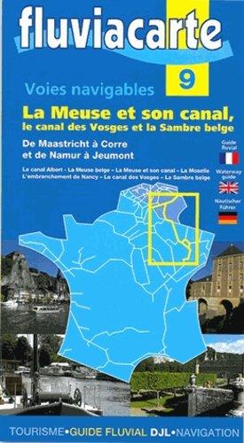 La meuse et son canal - fluviacarte - 9782916919478 -