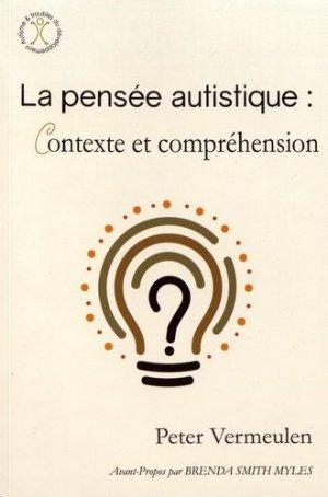 La pensée autistique : contexte et compréhension - autisme france - 9782917150498 -