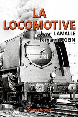 La  Locomotive - decoopman  - 9782917254981 -