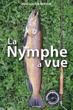 La nymphe à vue - La Cheminante - 9782917598160 -