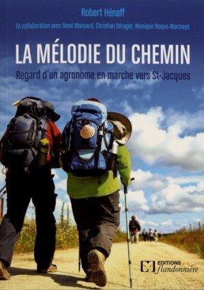 La mélodie du chemin - de la flandonniere - 9782918098782 -