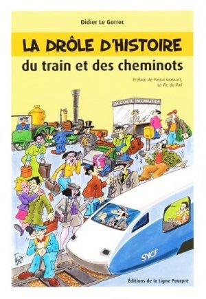 La drôle d'histoire du train et des cheminots - la ligne pourpre - 9782918305033 -