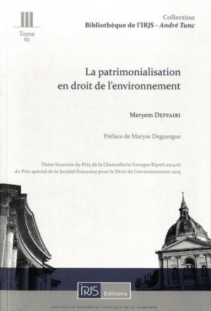 La patrimonialisation en droit de l'environnement - irjs - 9782919211449 -