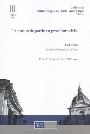 La notion de partie en procédure civile - irjs - 9782919211999 -