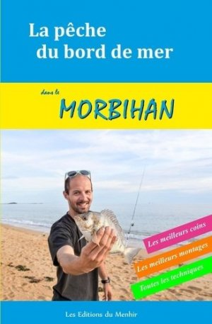 La pêche du bord de mer dans le Morbihan - du menhir - 9782919403806 -