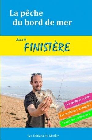 La pêche du bord de mer dans le Finistère - menhir - 9782919403820 -