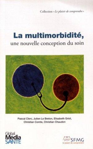 La multimorbidité, une nouvelle conception du soin - global media sante - gmsante - 9782919616343 -