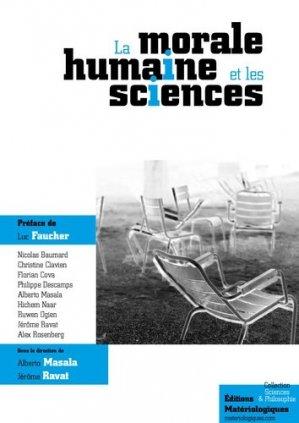 La morale humaine et les sciences - materiologiques - 9782919694358 -