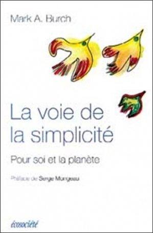 La voie de la simplicité - ecosociete (canada) - 9782921561846 -