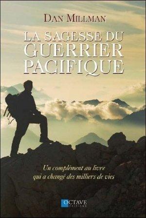 La sagesse du guerrier pacifique - Editions Octave - 9782923717494 -