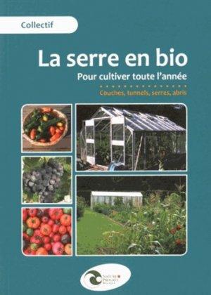 La serre en bio - nature et progrès belgique - 9782930386553