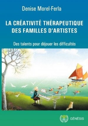La créativité thérapeutique des familles d'artistes - ecodition - 9782940540167 -