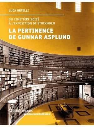 La pertinence de Gunnar Asplund - metispresses - 9782940563487 -