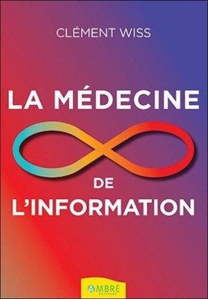 La médecine de l'information - ambre  - 9782940594238 -