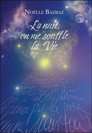 La nuit, on me souffle la vie - ambre  - 9782940594252 -