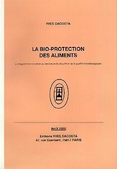 La bio-protection des aliments - yves dacosta - 9782950757470 -